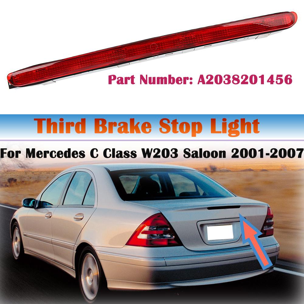 For Mercedes Benz 2001-2007 C-Class W203 Sedan LED Third Stop Brake Light Lamp